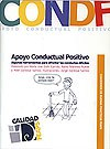 Portada del Cuaderno de Buenas Prácticas. Apoyo Conductual Positivo. Algunas herramientas para afrontar las conductas difíciles