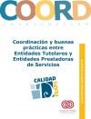 Portada Cuaderno de Buenas Prácticas: Coordinación y buenas prácticas entre Entidades Tutelares y Entidades Prestadoras de Servicios