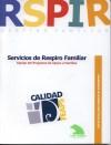 Portada del Cuaderno de Buenas Prácticas. Servicios de Respiro Familiar