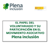 Portada del papel del voluntariado en Plena inclusión