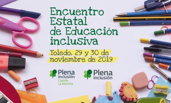 Encuentro Estatal Educación Inclusiva. 29 y 30 de noviembre. Toledo