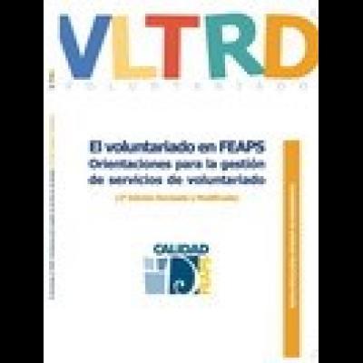 Portada del Cuaderno de Buenas Prácticas: El voluntariado en FEAPS. Orientaciones para la gestión de servicios de voluntariado
