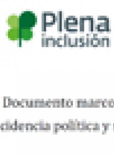 Portada del documento marco de incidencia política y social de Plena inclusión